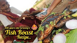 Fish Roast | 106 years old Granny