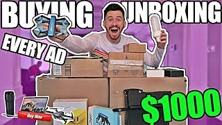 Buying Every Advertisement I See UNBOXING!! (PART 2 | $1,000 CHALLENGE)