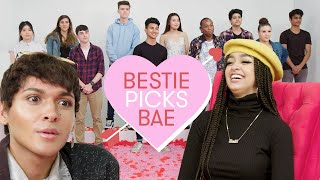 I Let My Best Friend Pick My Bae: Kayla | Bestie Picks Bae