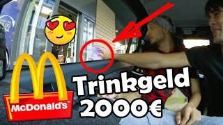 MCDONALDS PRANK ESKALIERT - 2000€ TRINKGELD - FALSCHRUM IN MCDRIVE !!