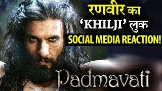Social Media reaction on Ranveer Singh's 'KHILJI' look!