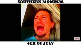 SOUTHERN MOMMAS: 4TH OF JULY! FUNNY LAUGH COMEDY COMEDIAN
