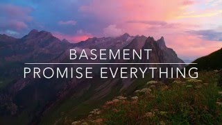 Basement - Promise Everything (Full Album)