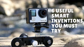 6 Useful Smart inventions You Must Try