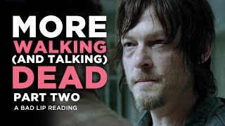 """MORE WALKING (AND TALKING) DEAD: PART 2"" - A Bad Lip Reading of The Walking Dead Season 4"