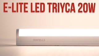 Sponsored: Havells 20W E-Lite Triyca LED Batten