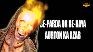 Be Parda Or Be Haya Aurton Ka Azab    Taqreer