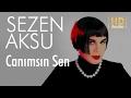 Sezen Aksu - Canımsın Sen (Official Au...mp3