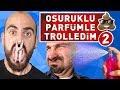 OSURUK KOKULU PARFÜMLE TROLLEDİM 2 !mp3