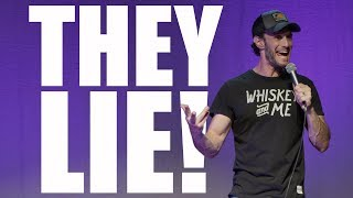 They Lie! | Josh Wolf