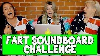 FART SOUNDBOARD CHALLENGE #2 // Grace Helbig