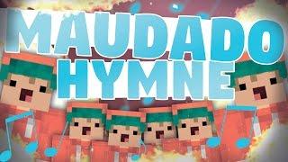 DIE ULTIMATIVE MAUDADO HYMNE! [Song]