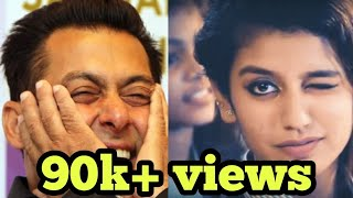 Salman Khan And Priya Prakash Varrier | Must Watch Video