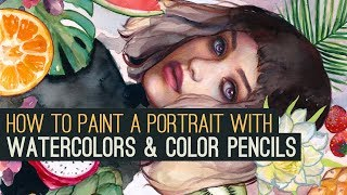 HOW TO PAINT A PORTRAIT WITH WATERCOLORS + COLOR PENCILS IN 7 STEPS!