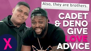 Cadet & Deno Give Hilarious Relationship Advice To Their Fans