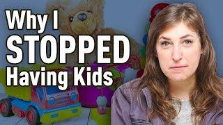 Why I Stopped Having Kids | Mayim Bialik