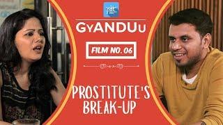 PDT GyANDUu | Film no.6 - Prostitute