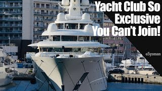 Yacht Club is so Exclusive you Can