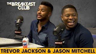 Trevor Jackson & Jason Mitchell On