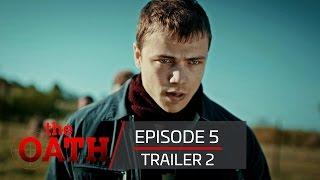 The Oath | Episode 5 -Trailer 2