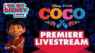 Disney•Pixar's Coco Premiere Livestream   Oh My Disney Show