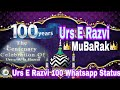 ISLAMIC Status #49 100 years Urs e AaLa ...mp3