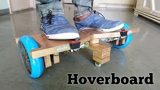 How to Make a Hoverboard at Home