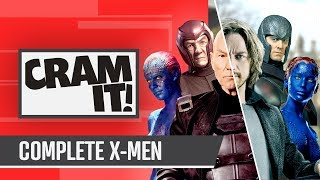 The COMPLETE X-Men Recap Before Dark Phoenix | CRAM IT