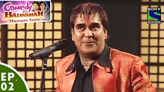 Comedy Ka Badsshah - Hasegaa India - Ep 2 - Holi Special
