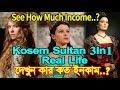 Kosem Sultan 3In 1 Real Life|Beren,Anast...mp3