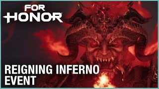 For Honor: Season 7 - Reigning Inferno Event   Trailer   Ubisoft [NA]