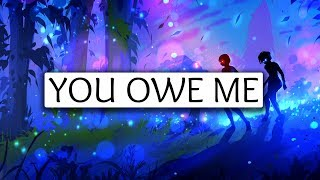 The Chainsmokers ‒ You Owe Me (Lyrics) 🎤
