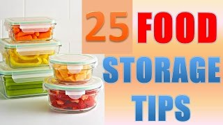 25 Brilliant Food Storage Tips