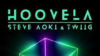 Steve Aoki & TWIIG - Hoovela [Ultra Music]
