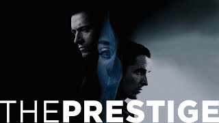 The Prestige-The Magic of Movies | Film Dissection [#58]