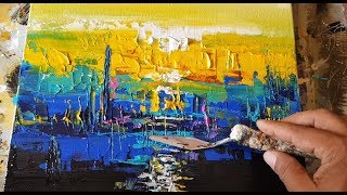 Abstract painting / Art / Abstract landscape #013 / Palette knife technique / Demonstration