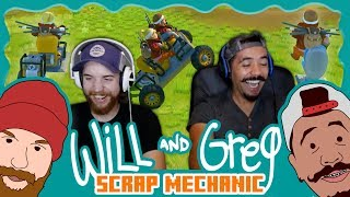 Will & Greg Play Scrap Mechanic (Ep. 15)