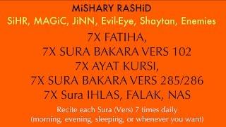 7x Fatiha, 7x Ayat Kursi, 7x Amana Rasulu, 7x Kuls | SiHR, MAGiC, JiNN, Evil-Eye | (Mishary Rashid)
