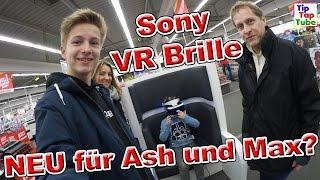 Media Markt Sony Playstation VR Brille für Ash und Max? TipTapTube