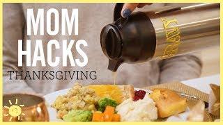 MOM HACKS ℠   Thanksgiving (Ep. 10)