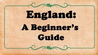 England: A Beginner