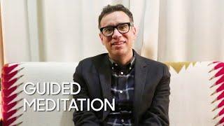Guided Meditation: Fred Armisen