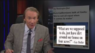 Real Time with Bill Maher: The Sick Culture of Wealth (HBO)