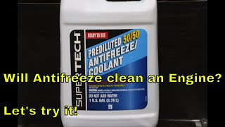 Will Antifreeze clean an Engine?  Let