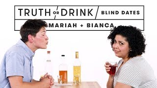 Blind Dates Play Truth or Drink (Mariah & Bianca) | Truth or Drink | Cut