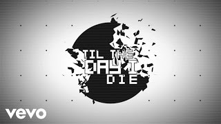 TobyMac - Til The Day I Die (Lyric Video) ft. NF