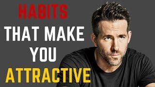 5 Habits of Handsome/Attractive Men