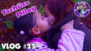 MILEYS VERABSCHIEDUNG Übernachtung ohne Eltern Daily Vlog #25 Our life FAMILY FUN