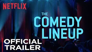 The Comedy Lineup: Stand-up Special | Official Trailer #2 [HD] | Netflix