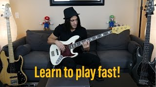 How To Play Fast - Bass Speed Technique Lesson